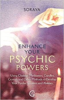 Psychic Powers  by Best Selling Author Soraya